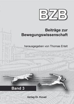 Beiträge zur Bewegungswissenschaft von Ertelt,  Thomas
