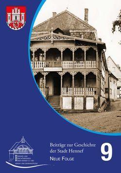 Beiträge zur Geschichte der Stadt Hennef – Neue Folge – Band 9 von Fischer,  Helmut, Heiligers,  Markus, Rupprath,  Gisela