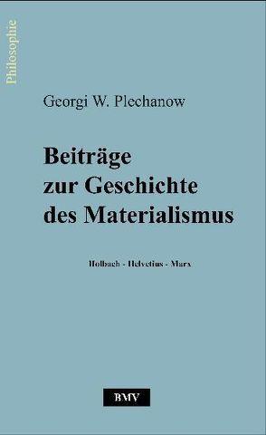 Beiträge zur Geschichte des Materialismus von Mueller,  Bernd, Plechanow,  Georgi W