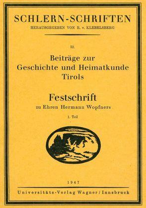 Beiträge zur Geschichte und Heimatkunde Tirols von Hutter,  Franz
