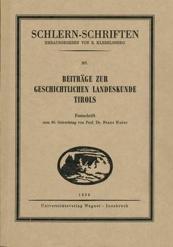 Beiträge zur geschichtlichen Landeskunde Tirols von Troger,  Ernest, Zwanowetz,  Georg