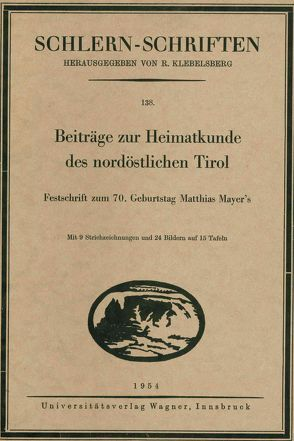 Beiträge zur Heimatkunde des nordöstlichen Tirol von Widmoser,  Eduard