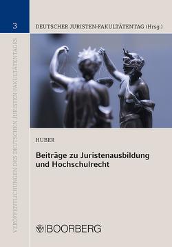 Beiträge zur Juristenausbildung von Huber,  Peter M.