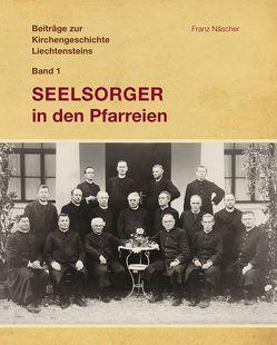 Beiträge zur Kirchengeschichte Liechtensteins von Näscher,  Franz