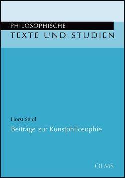 Beiträge zur Kunstphilosophie von Seidl,  Horst