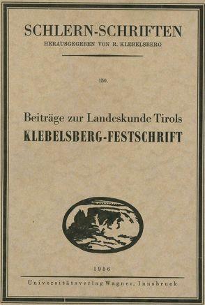 Beiträge zur Landeskunde Tirols. Klebelsberg-Festschrift von Mutschlechner,  Georg