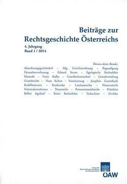 Beiträge zur Rechtsgeschichte Österreichs 4. Jahrgang Band 1/2014 von Olechowski,  Richard