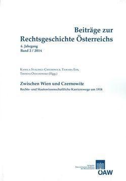 Beiträge zur Rechtsgeschichte Österreichs 4. Jahrgang Band 2/2014 von Ehs,  Tamara, Olechowski,  Richard, Staudigl-Ciechhowicz,  Kamila