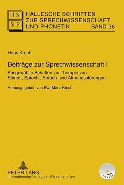 Beiträge zur Sprechwissenschaft I–III / Beiträge zur Sprechwissenschaft I von Krech,  Eva-Maria