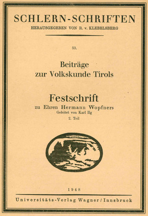 Beiträge zur Volkskunde Tirols von Ilg,  Karl