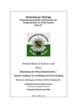 Bekämpfung der Wirtschaftskriminalität von Kühne,  Eberhard, Liebl,  Karlhans