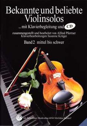 Bekannte und beliebte Violinsolos / Bekannte und beliebte Violinsolos, Band 2 mit CD von Krueger,  Susanne, Pfortner,  Alfred