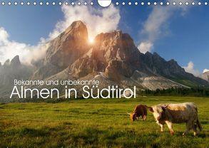 Bekannte und unbekannte Almen in Südtirol (Wandkalender 2018 DIN A4 quer) von Niederkofler,  Georg
