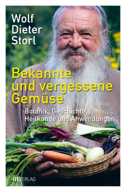 Bekannte und vergessene Gemüse von Storl,  Ingrid Lisa, Storl,  Wolf-Dieter