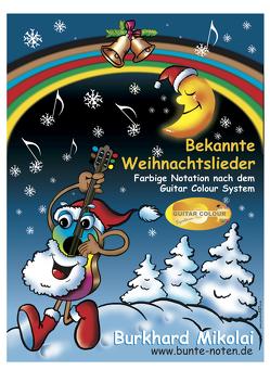 Bekannte Weihnachtslieder von Mikolai,  Burkhard
