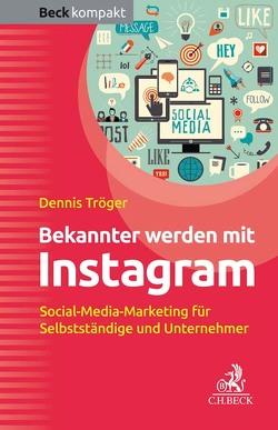 Bekannter werden mit Instagram von Tröger,  Dennis