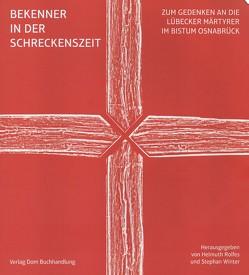 Bekenner in der Schreckenszeit von Rolfes,  Helmuth, Winter,  Stephan