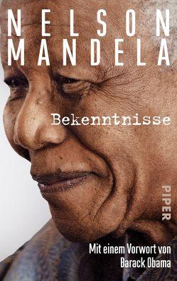Bekenntnisse von Emmert,  Anne, Mandela,  Nelson