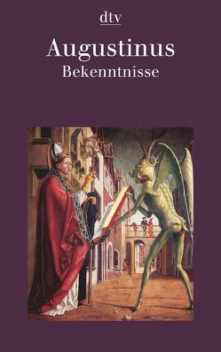 Bekenntnisse von Augustinus,  Aurelius, Thimme,  Wilhelm