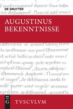 Bekenntnisse / Confessiones von Augustinus,  Aurelius, Fischer,  Norbert, Thimme,  Wilhelm