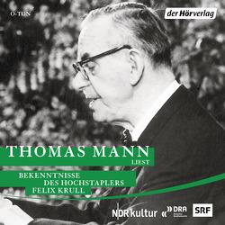Bekenntnisse des Hochstaplers Felix Krull von Mann,  Thomas