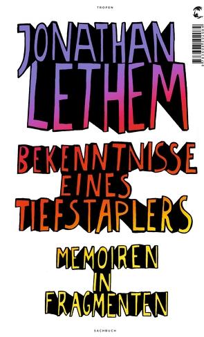Bekenntnisse eines Tiefstaplers von Hens,  Gregor, Lethem,  Jonathan