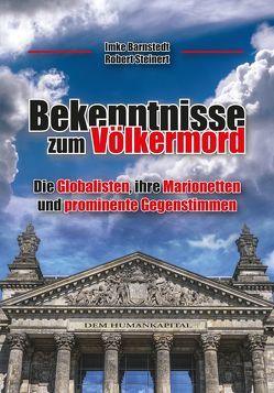 Bekenntnisse zum Völkermord von Barnstedt,  Imke, Steinert,  Robert
