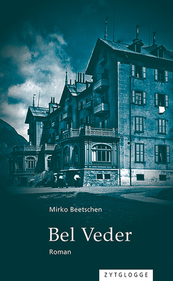 Bel Veder von Beetschen,  Mirko