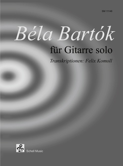 Béla Bartók für Gitarre Solo von Bartok,  Béla