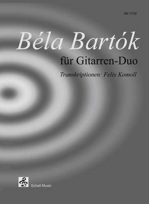 Béla Bartók für Gitarren-Duo von Bartok,  Béla