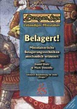 Belagert! von Diehl,  Daniel, Donnelly,  Mark, Rother,  Katja, Städtler-Ley,  Stefan