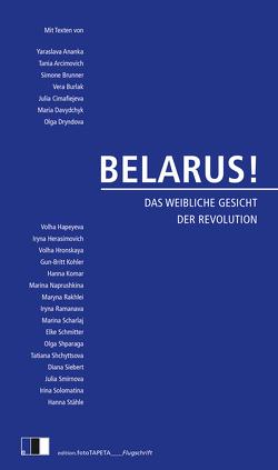 BELARUS! von Rostek,  Andreas, Weiler,  Thomas, Weller,  Nina, Wünschmann,  Tina