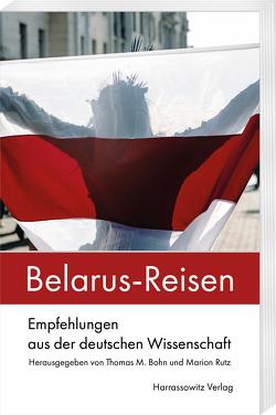 Belarus-Reisen von Bohn,  Thomas M., Rutz,  Marion