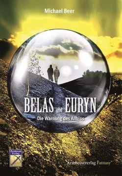 Belas und Euryn von Beer,  Michael