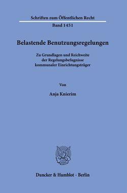 Belastende Benutzungsregelungen. von Knierim,  Anja