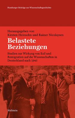 Belastete Beziehungen von Heinsohn,  Kirsten, Nicolaysen,  Rainer