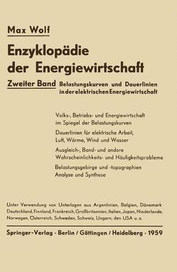 Belastungskurven und Dauerlinien in der elektrischen Energiewirtschaft von Junge,  Hellmuth, Wolf,  Max