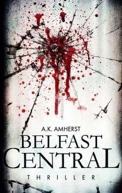 Belfast Central von Amherst,  A.K.
