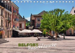 Belfort – Ansichtssache (Tischkalender 2019 DIN A5 quer) von Bartruff,  Thomas
