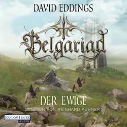 Belgariad – Der Ewige von Eddings,  David, Hübner,  Irmhild, Kuhnert,  Reinhard