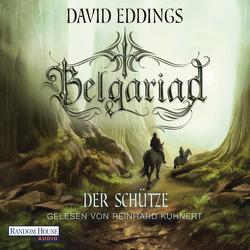 Belgariad – Der Schütze von Eddings,  David, Hübner,  Irmhild, Kuhnert,  Reinhard