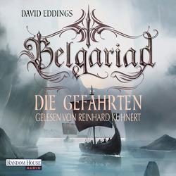 Belgariad – Die Gefährten von Eddings,  David, Hübner,  Irmhild, Kuhnert,  Reinhard