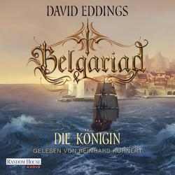 Belgariad – Die Königin von Eddings,  David, Hübner,  Irmhild, Kuhnert,  Reinhard