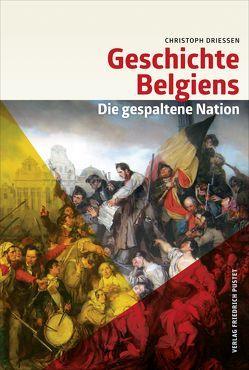 Geschichte Belgiens von Driessen,  Christoph