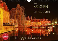 Belgien entdecken – Brügge und Leuven (Wandkalender 2019 DIN A4 quer) von Heußlein,  Jutta