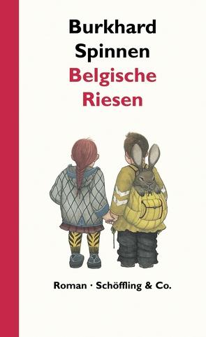 Belgische Riesen von Heidelbach,  Nikolaus, Spinnen,  Burkhard