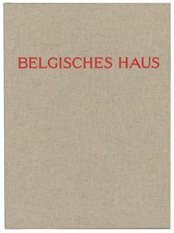 Belgisches Haus – Maison Belge – Belgisch Huis