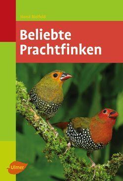 Beliebte Prachtfinken von Bielfeld,  Horst