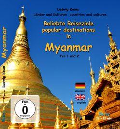 Beliebte Reiseziele in Myanmar,Teil 1 und 2, Blu-ray  von Dr. Kaum,  Ludwig