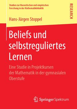 Beliefs und selbstreguliertes Lernen von Stoppel,  Hans-Jürgen